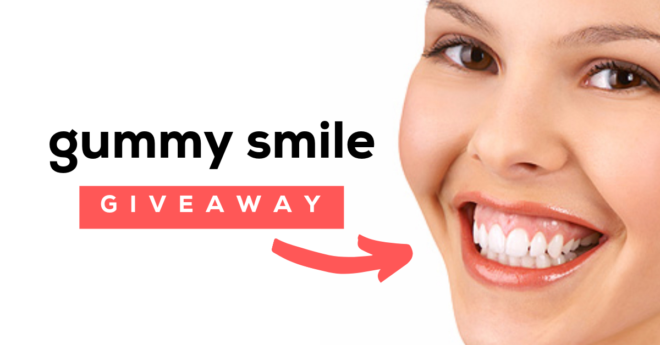Gummy Smile Giveaway